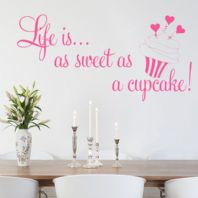 Life is as Sweet as a Cupcake ~ Wall sticker / decals